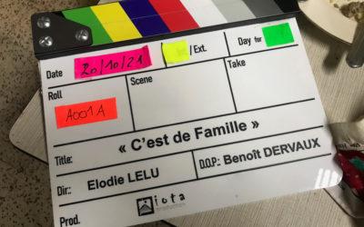 LE FILM C'EST DE FAMILLE RÉALISÉ PAR ÉLODIE LÉLU EST EN TOURNAGE !